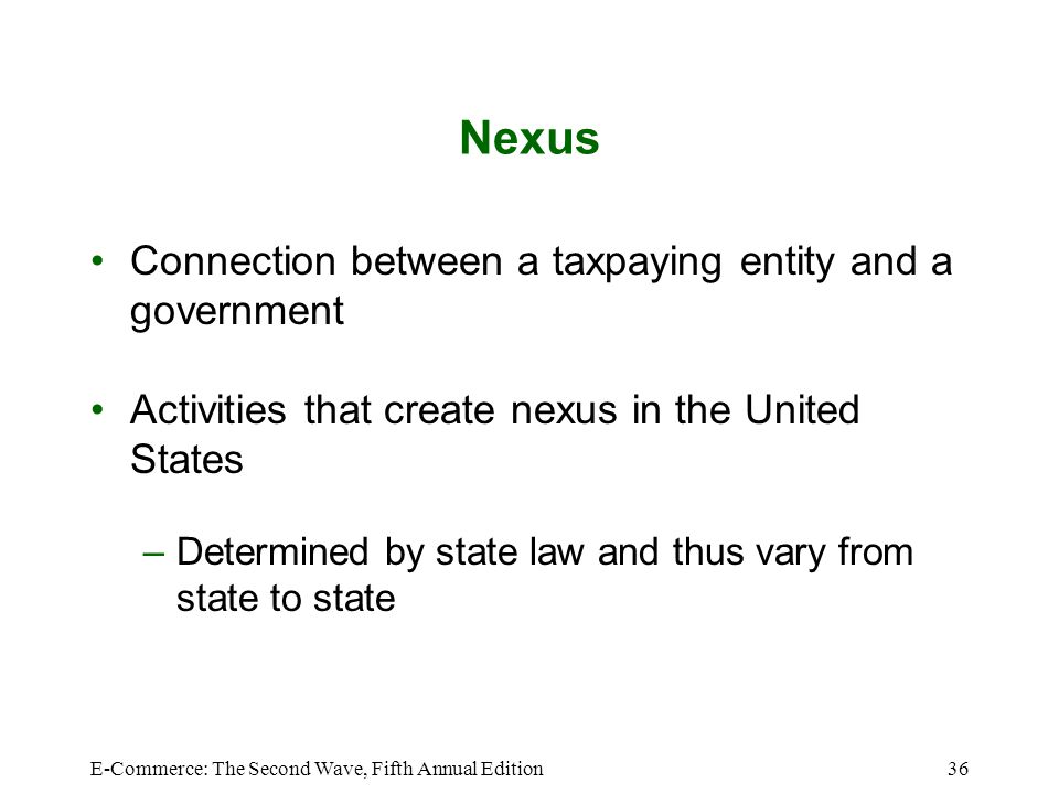 Nexus Connection between a taxpaying entity and a government