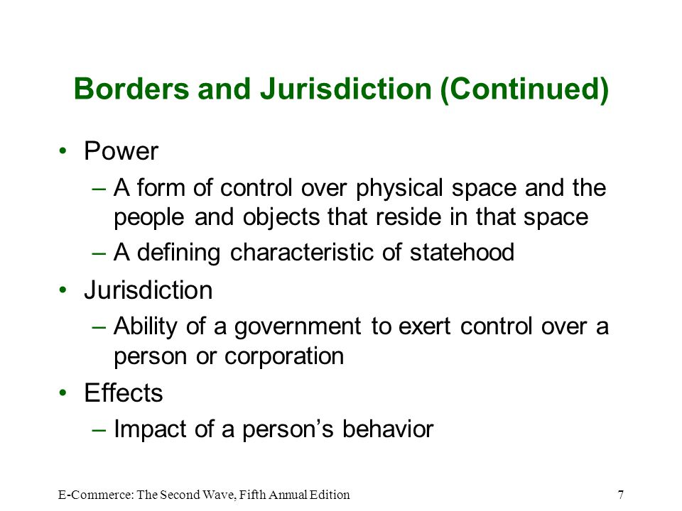Borders and Jurisdiction (Continued)