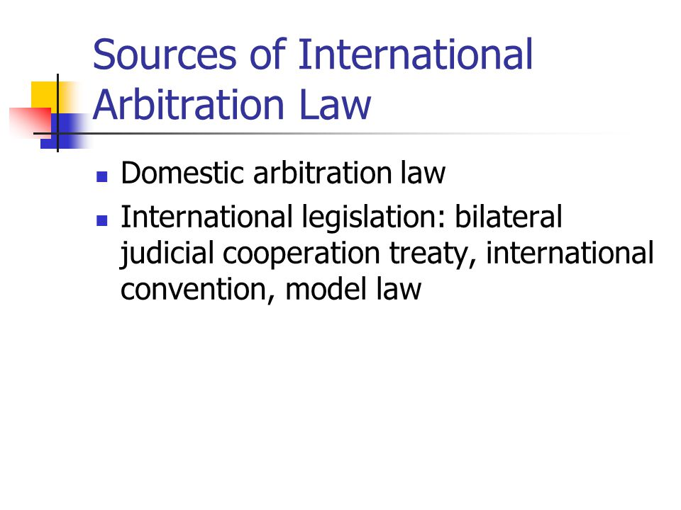 Sources of International Arbitration Law