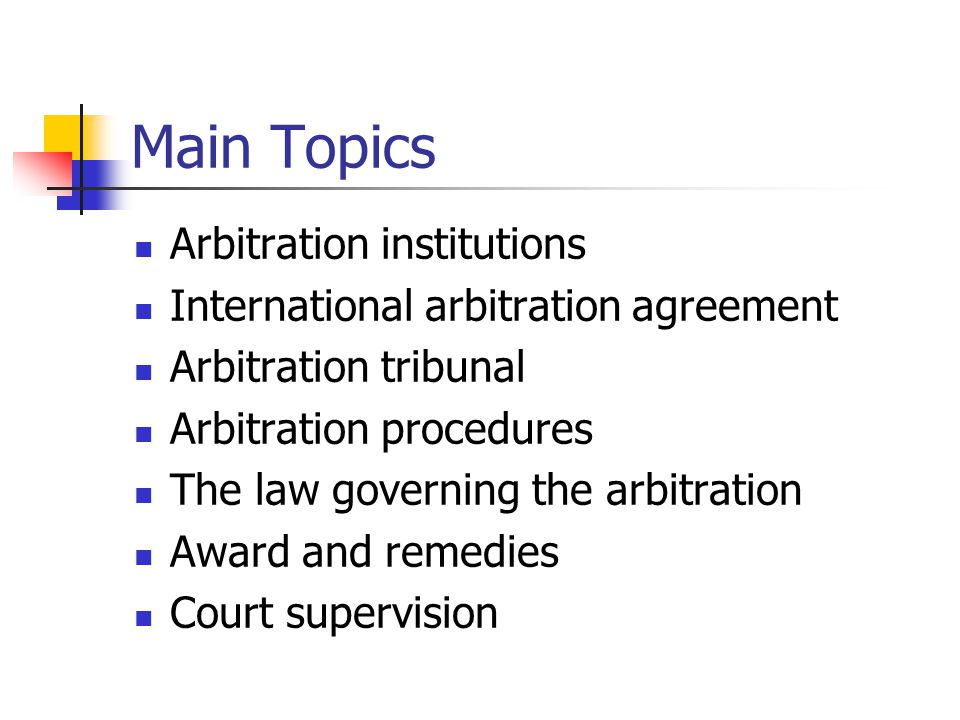 Main Topics Arbitration institutions