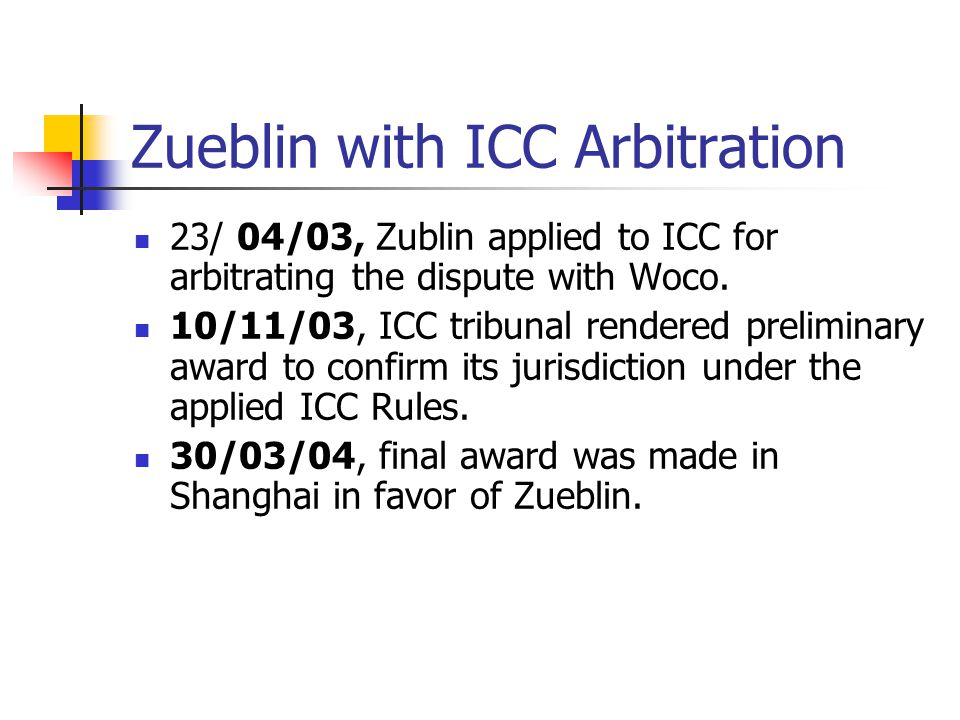 Zueblin with ICC Arbitration