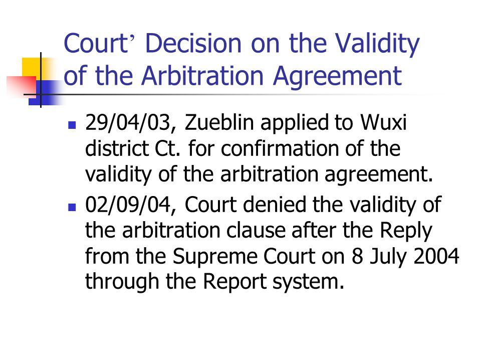 Court' Decision on the Validity of the Arbitration Agreement