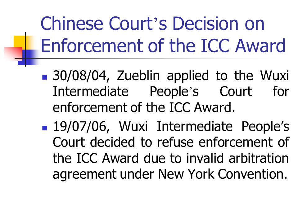 Chinese Court's Decision on Enforcement of the ICC Award