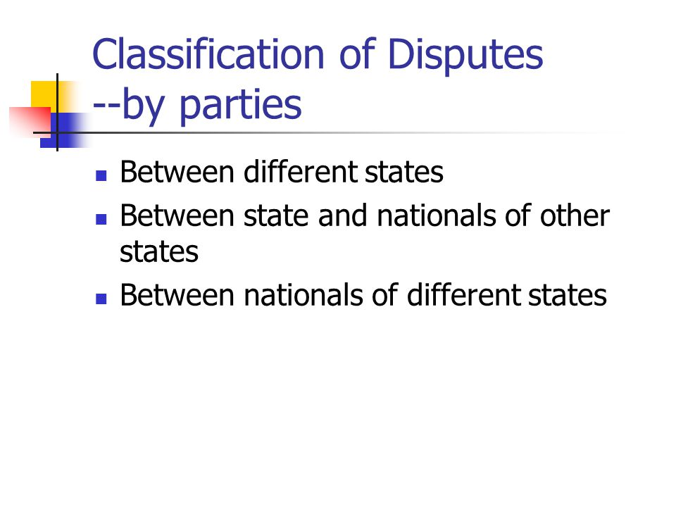 Classification of Disputes --by parties