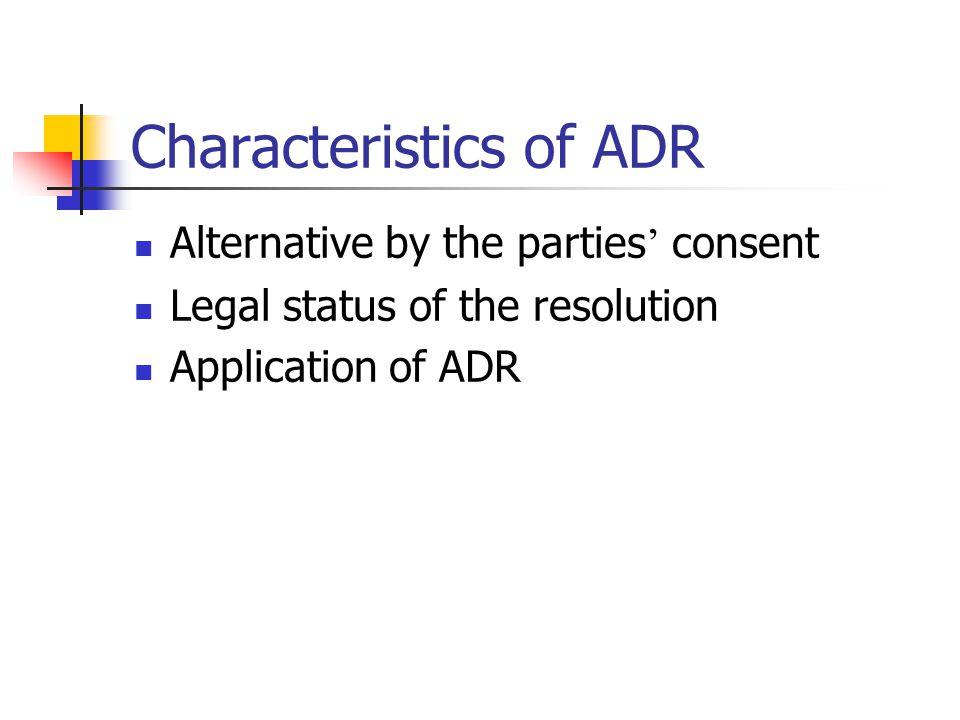 Characteristics of ADR