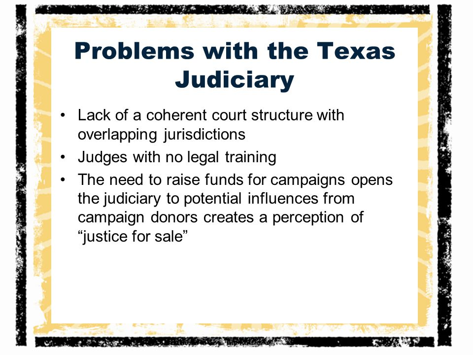 Problems with the Texas Judiciary