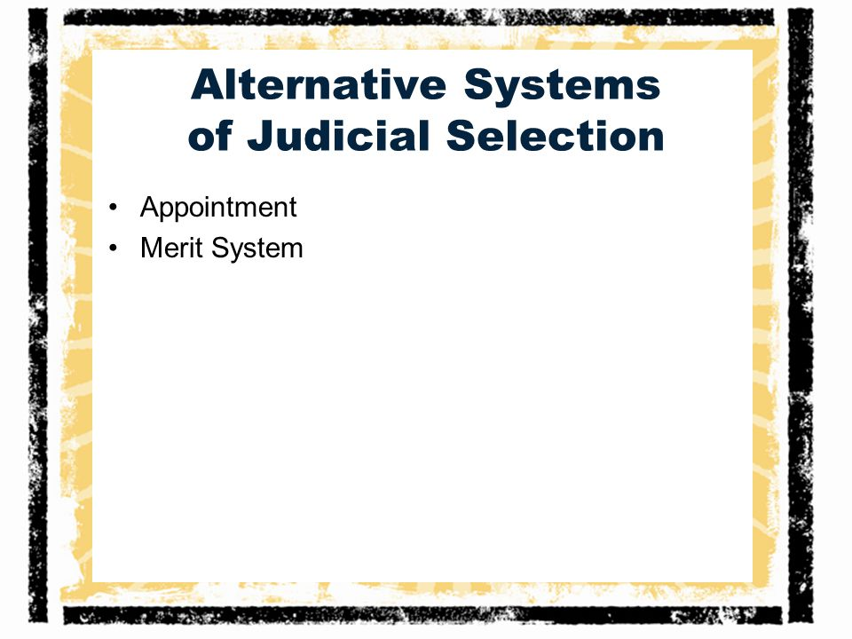 Alternative Systems of Judicial Selection