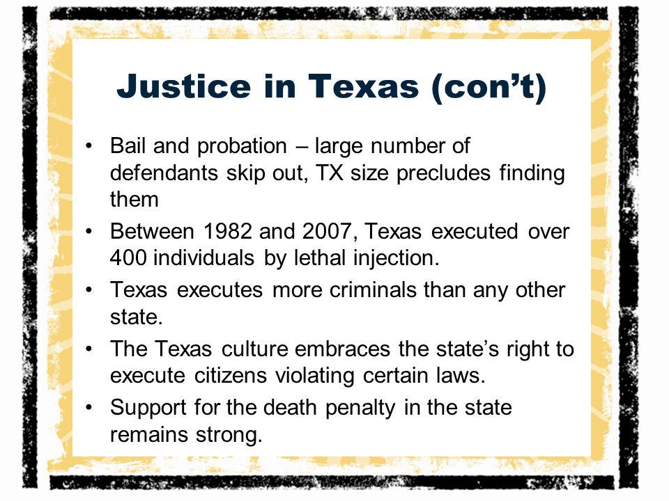 Justice in Texas (con't)