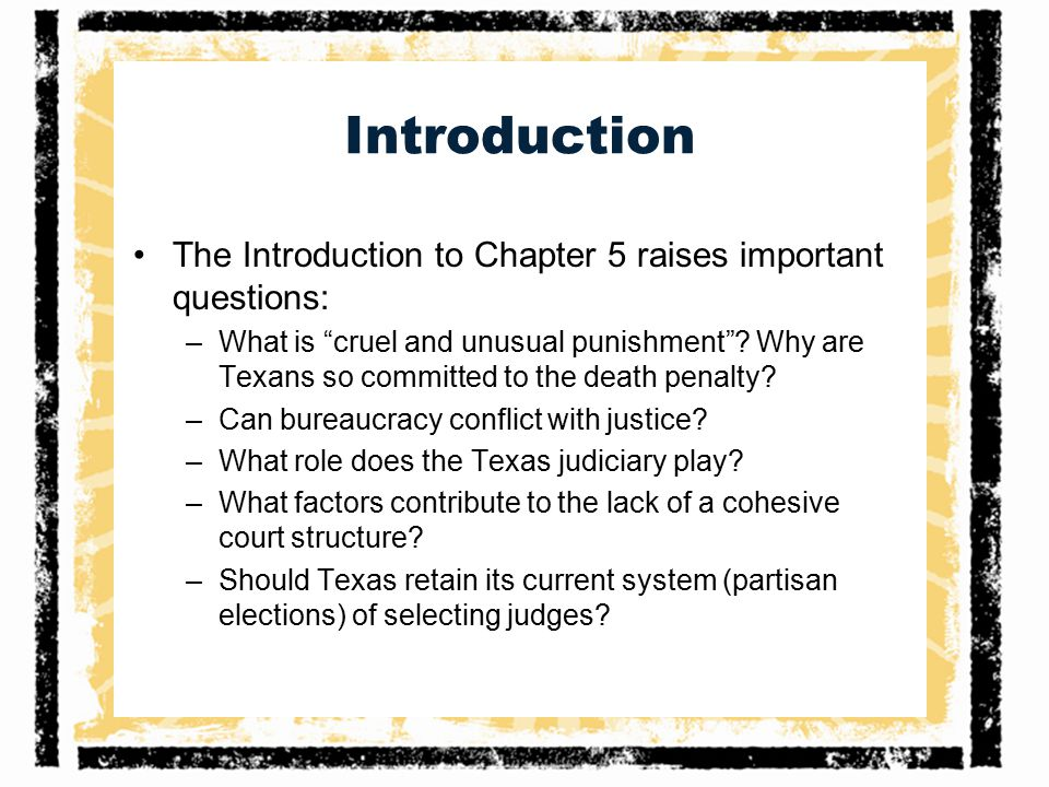 Introduction The Introduction to Chapter 5 raises important questions: