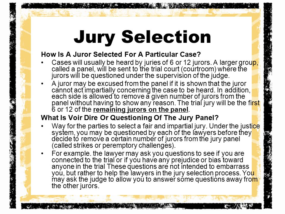 Jury Selection How Is A Juror Selected For A Particular Case