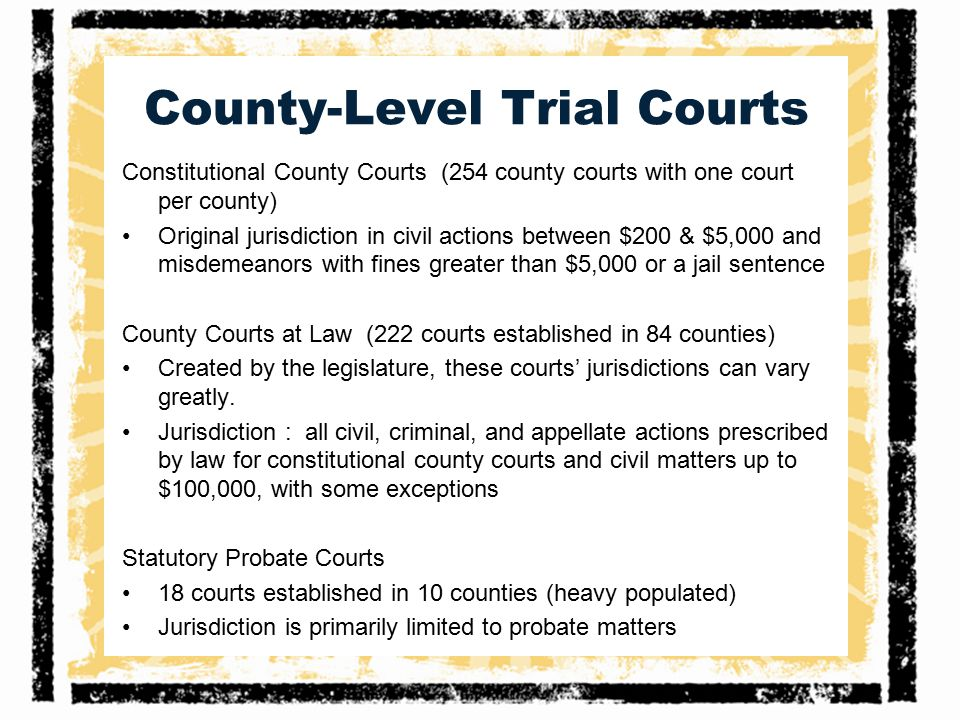 County-Level Trial Courts