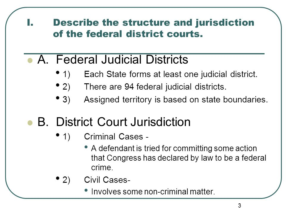 A. Federal Judicial Districts