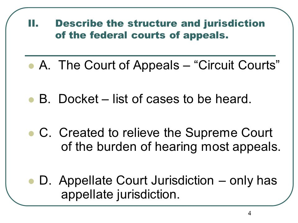A. The Court of Appeals – Circuit Courts