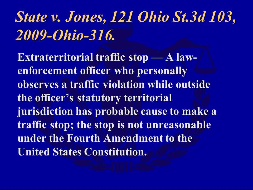 State v. Jones, 121 Ohio St.3d 103, 2009-Ohio-316.