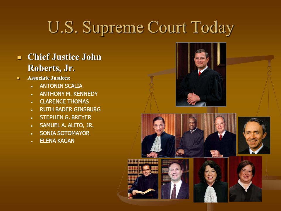 U.S. Supreme Court Today Chief Justice John Roberts, Jr.