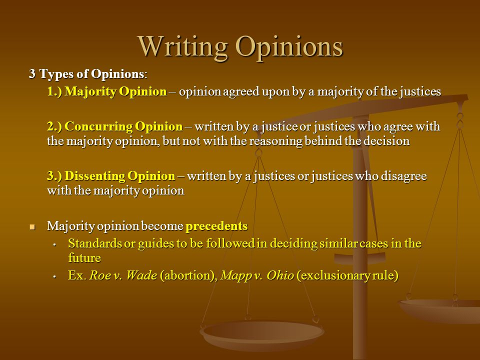Writing Opinions 3 Types of Opinions: