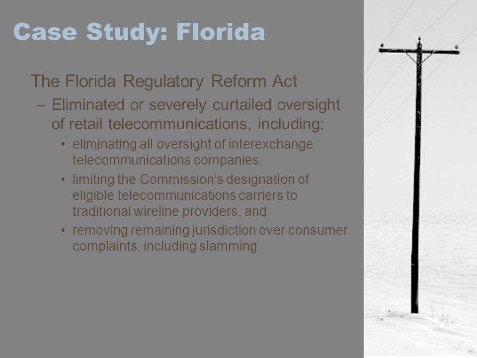 Case Study: Florida The Florida Regulatory Reform Act