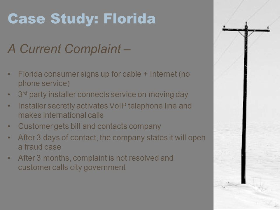 Case Study: Florida A Current Complaint –