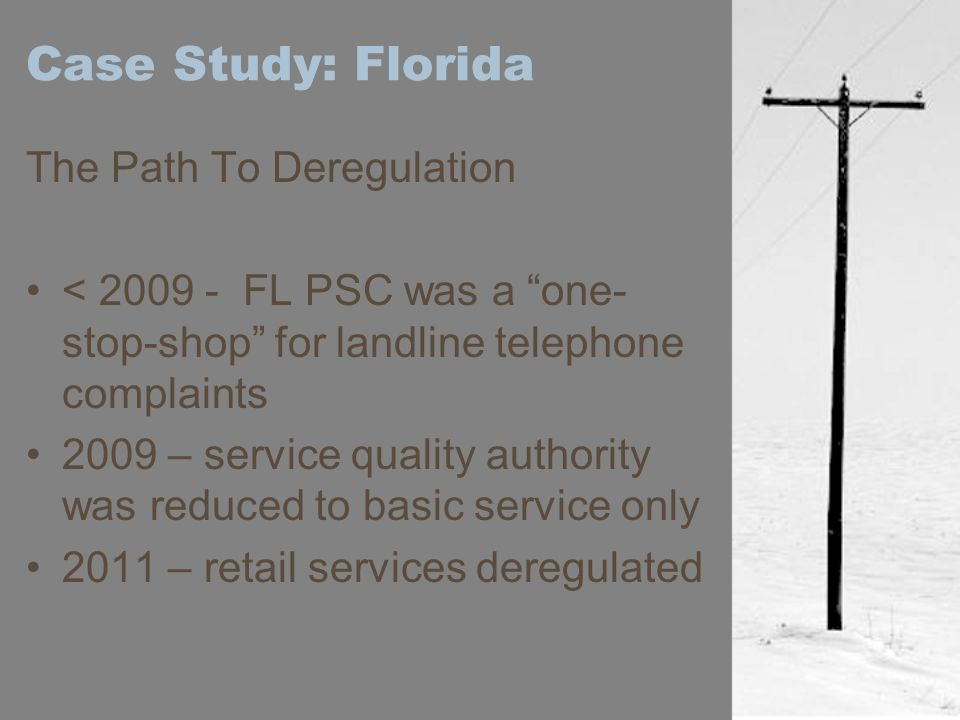 Case Study: Florida The Path To Deregulation