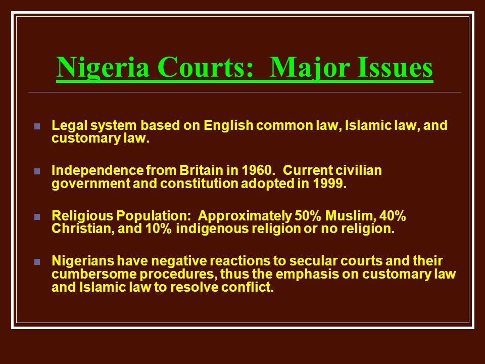 Nigeria Courts: Major Issues