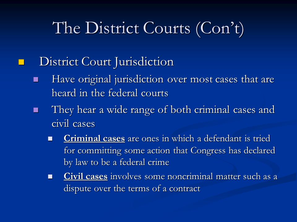The District Courts (Con't)