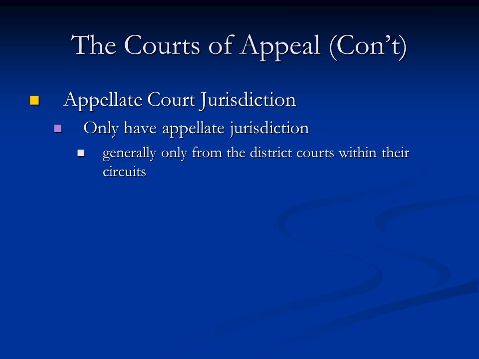The Courts of Appeal (Con't)