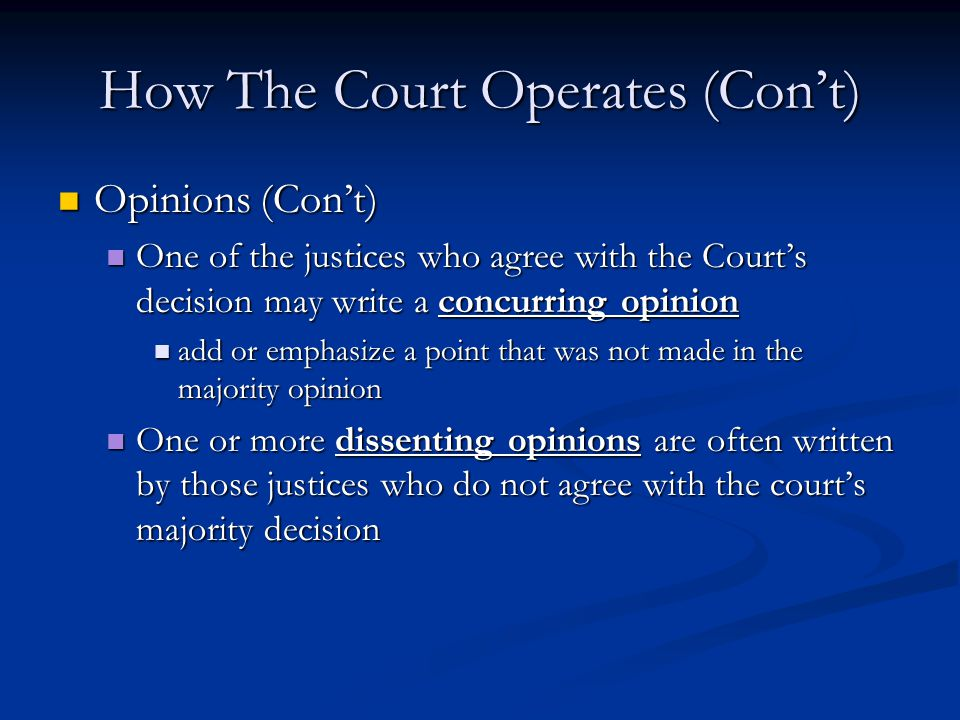 How The Court Operates (Con't)