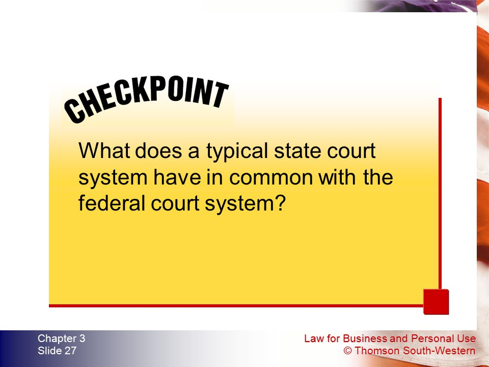 What does a typical state court system have in common with the federal court system