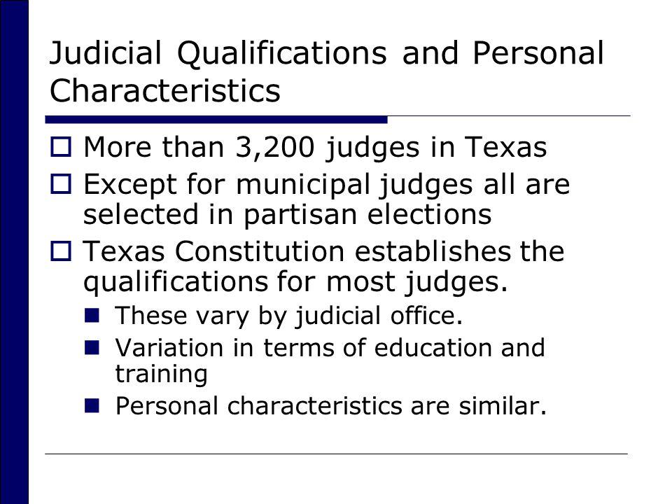 Judicial Qualifications and Personal Characteristics