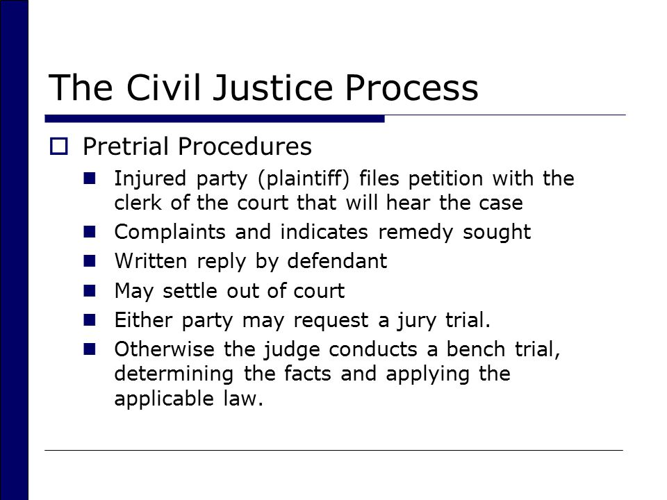 The Civil Justice Process