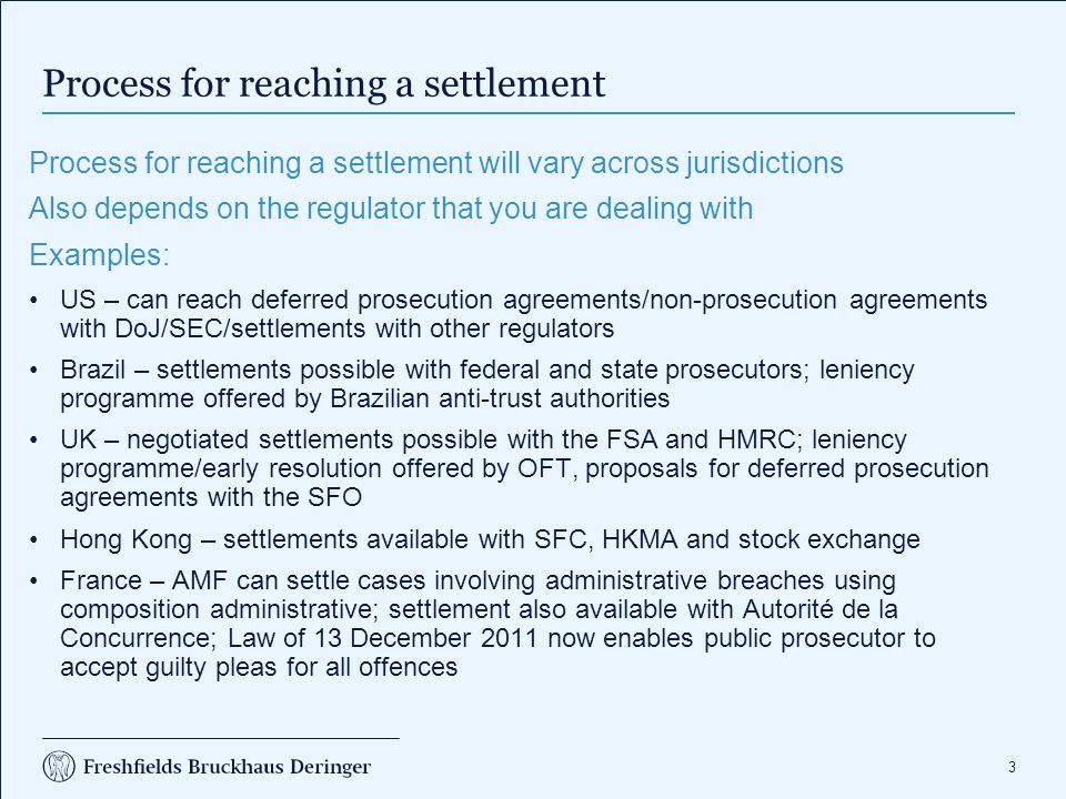 Process for reaching a settlement