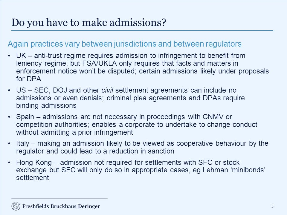 What about publicity Can you negotiate terms of the settlement announcement with the regulator