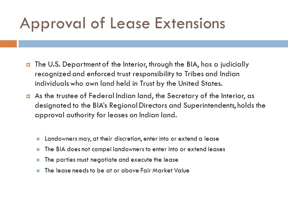 Approval of Lease Extensions