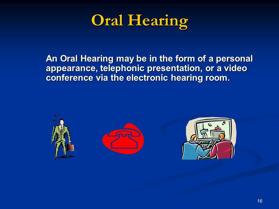 Oral Hearing
