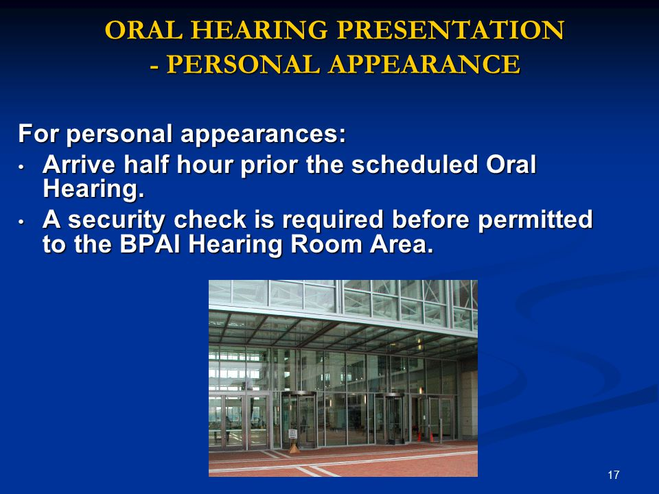 ORAL HEARING PRESENTATION - PERSONAL APPEARANCE