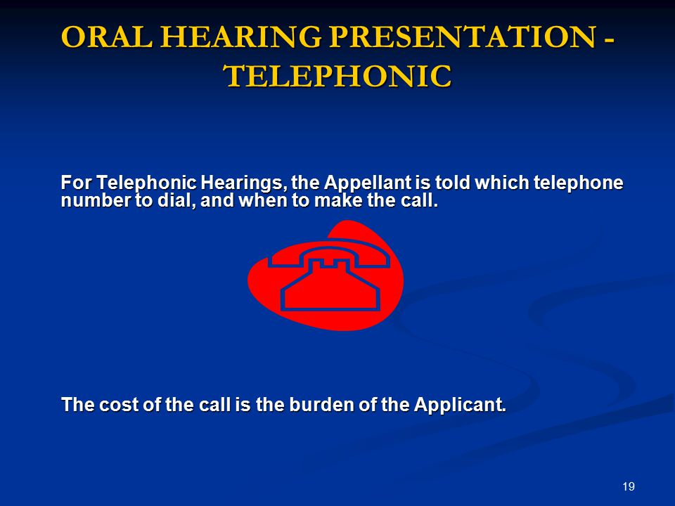 ORAL HEARING PRESENTATION - TELEPHONIC