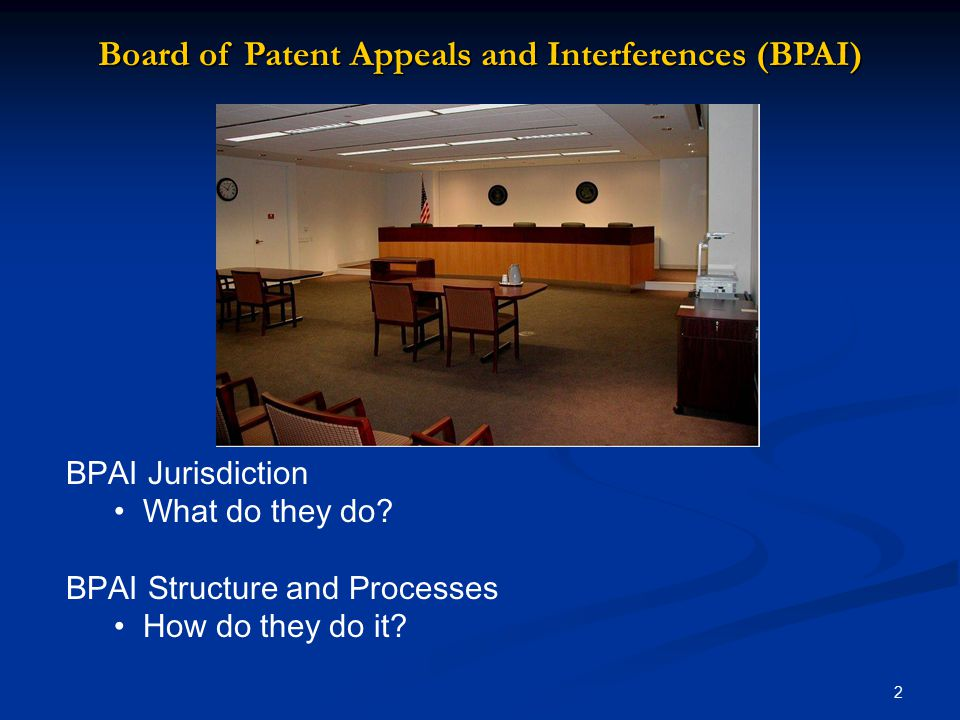 Board of Patent Appeals and Interferences (BPAI)