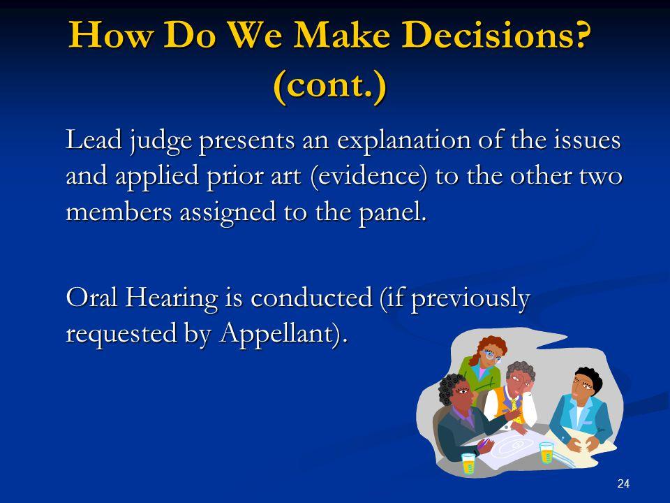 How Do We Make Decisions (cont.)