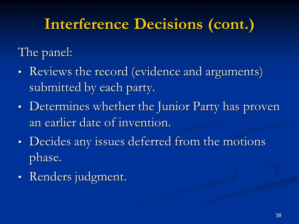 Interference Decisions (cont.)