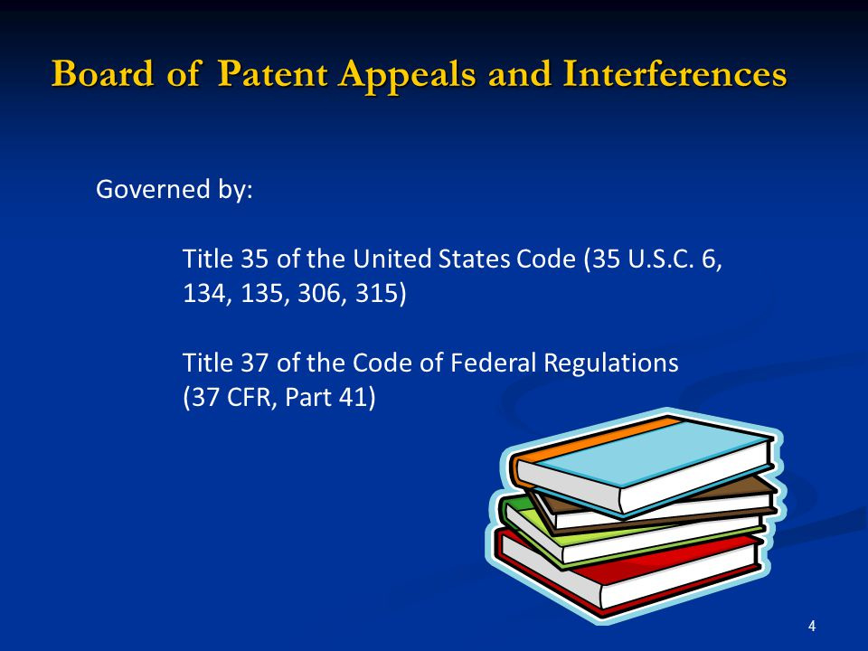 Board of Patent Appeals and Interferences