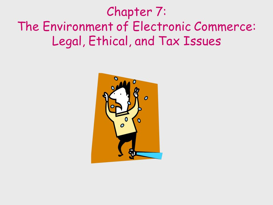 E-Commerce Ethical and Legal Issues