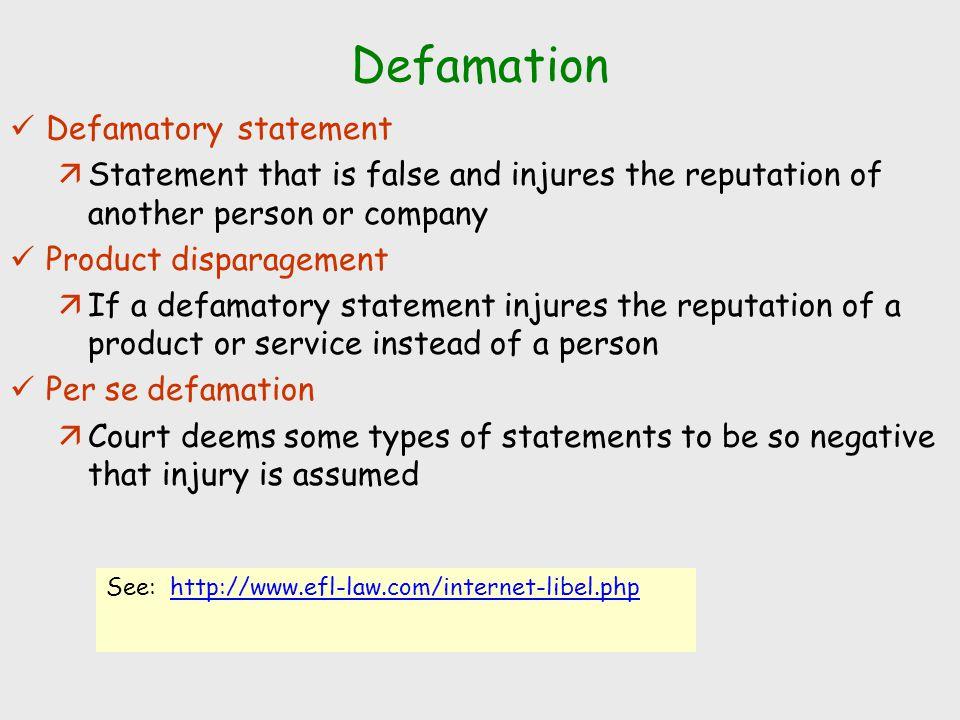 Defamation Defamatory statement