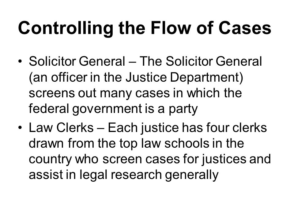 Controlling the Flow of Cases