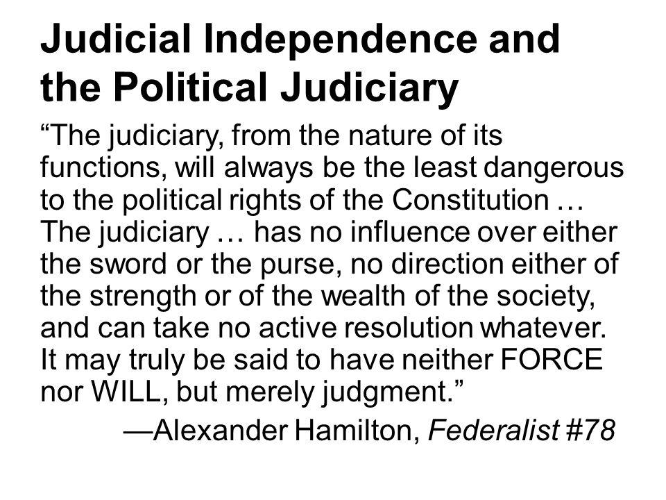 Judicial Independence and the Political Judiciary