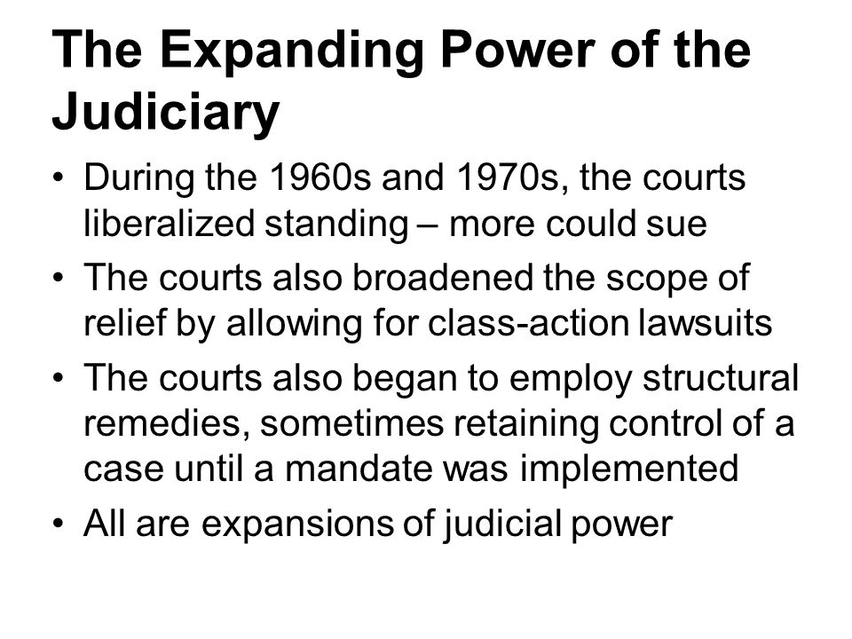 The Expanding Power of the Judiciary