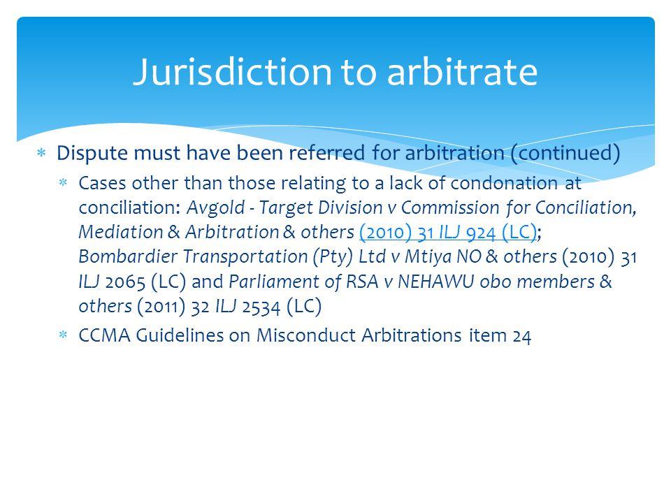 Jurisdiction to arbitrate