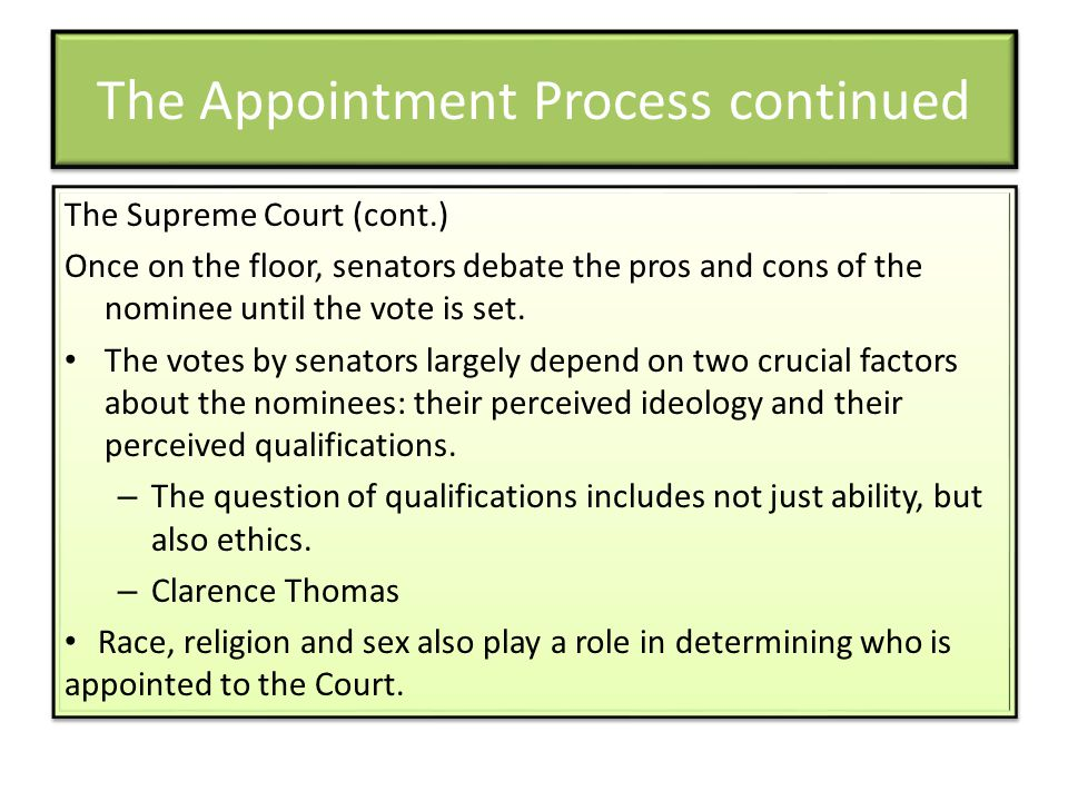 The Appointment Process continued