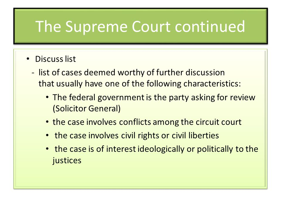 The Supreme Court continued