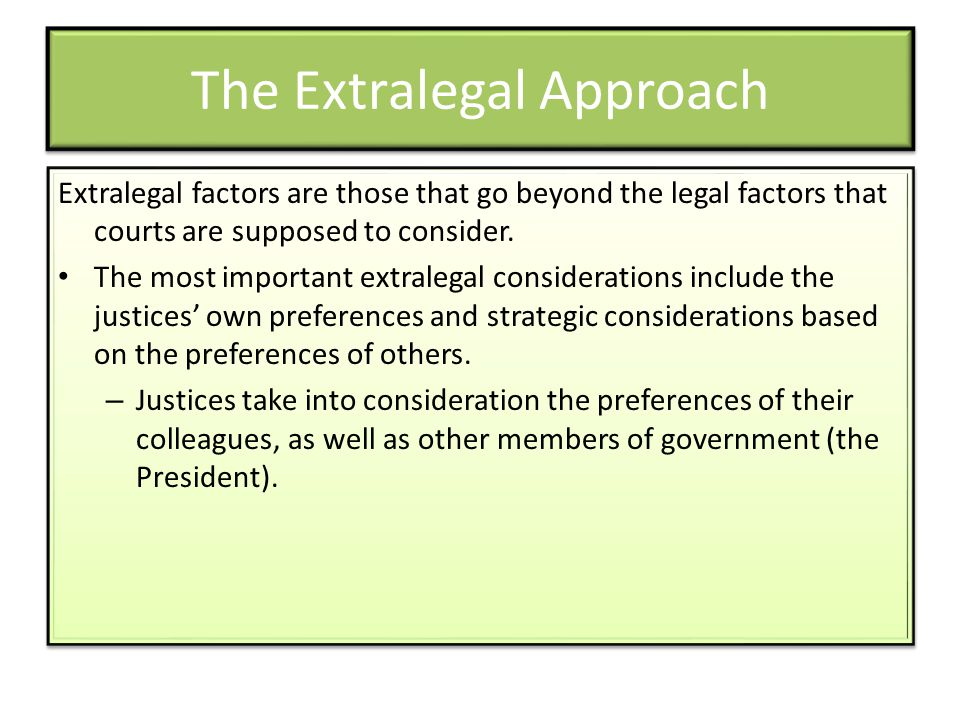 The Extralegal Approach