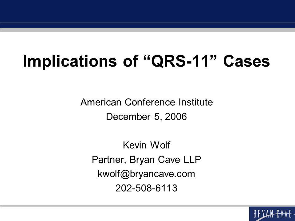 Implications of QRS-11 Cases